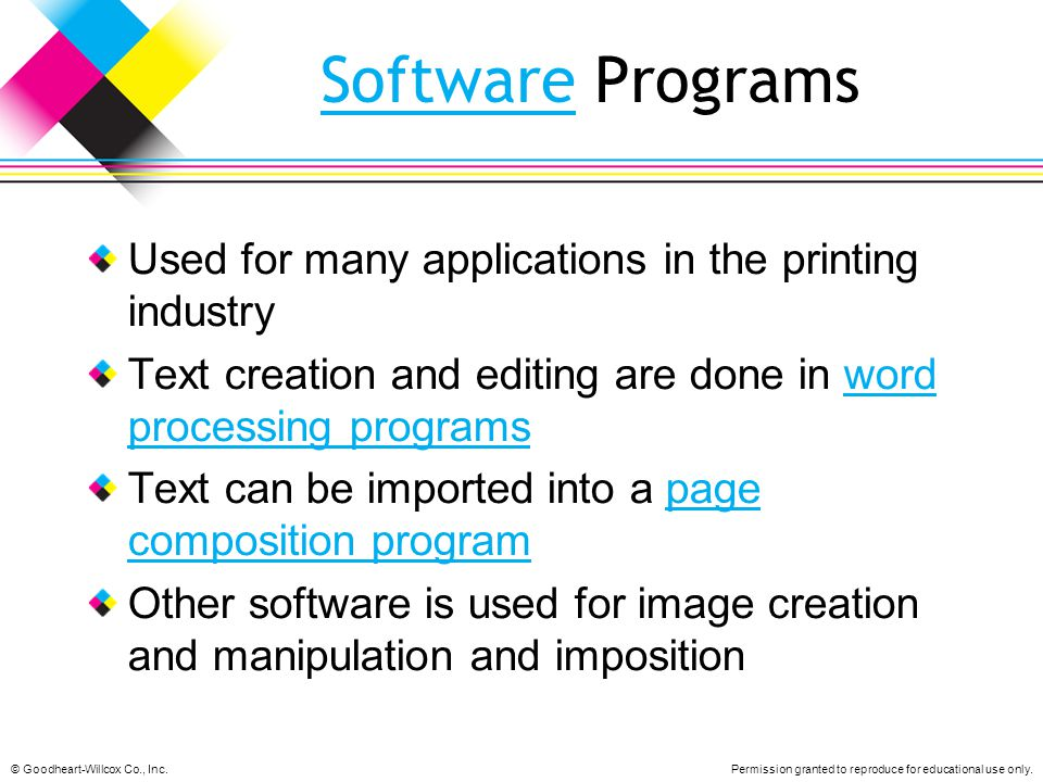 Software Programs Used for many applications in the printing industry