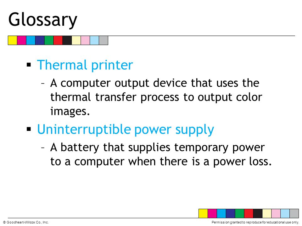 Glossary Thermal printer Uninterruptible power supply
