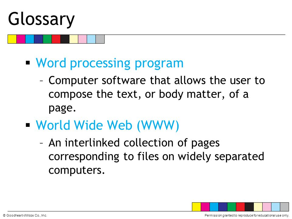 Glossary Word processing program World Wide Web (WWW)
