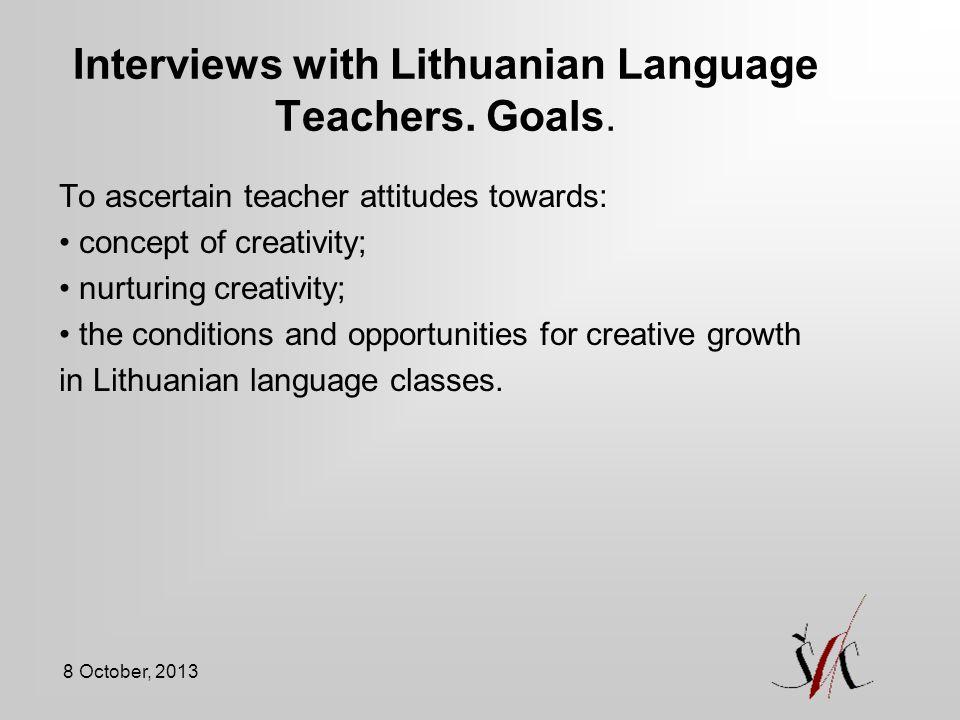 Interviews with Lithuanian Language Teachers. Goals.