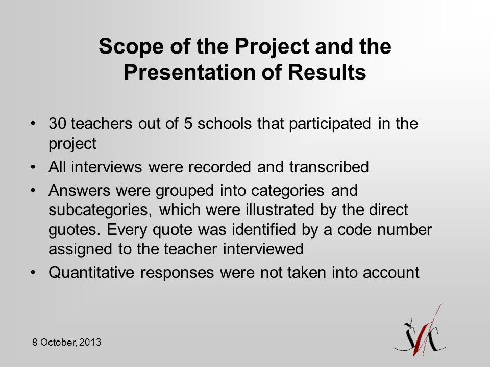 Scope of the Project and the Presentation of Results