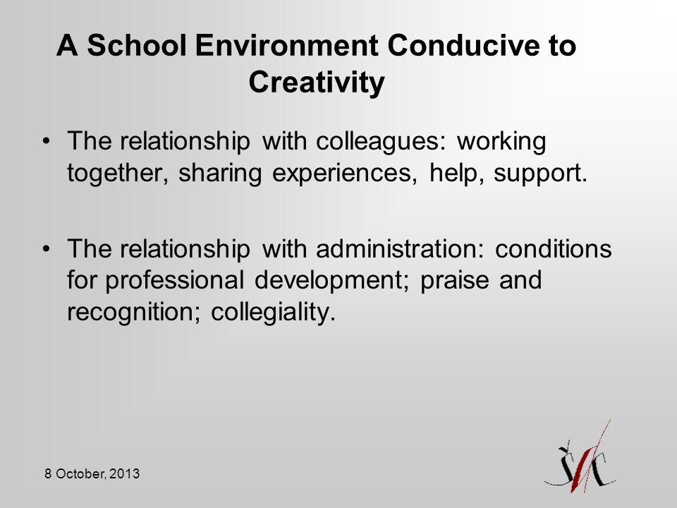 A School Environment Conducive to Creativity