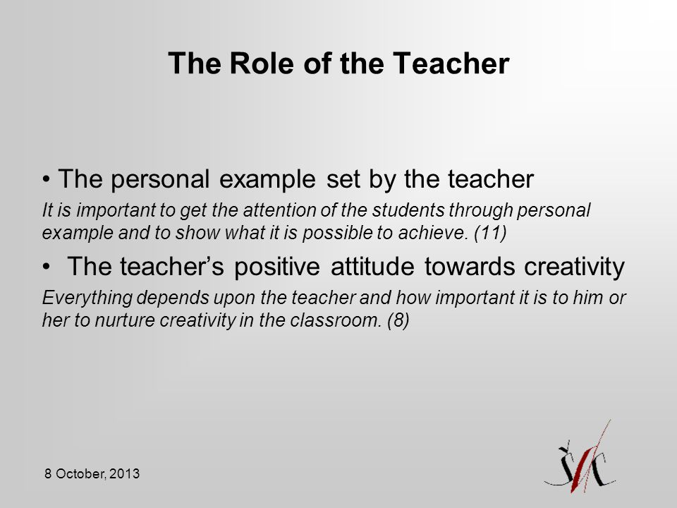 The Role of the Teacher The personal example set by the teacher