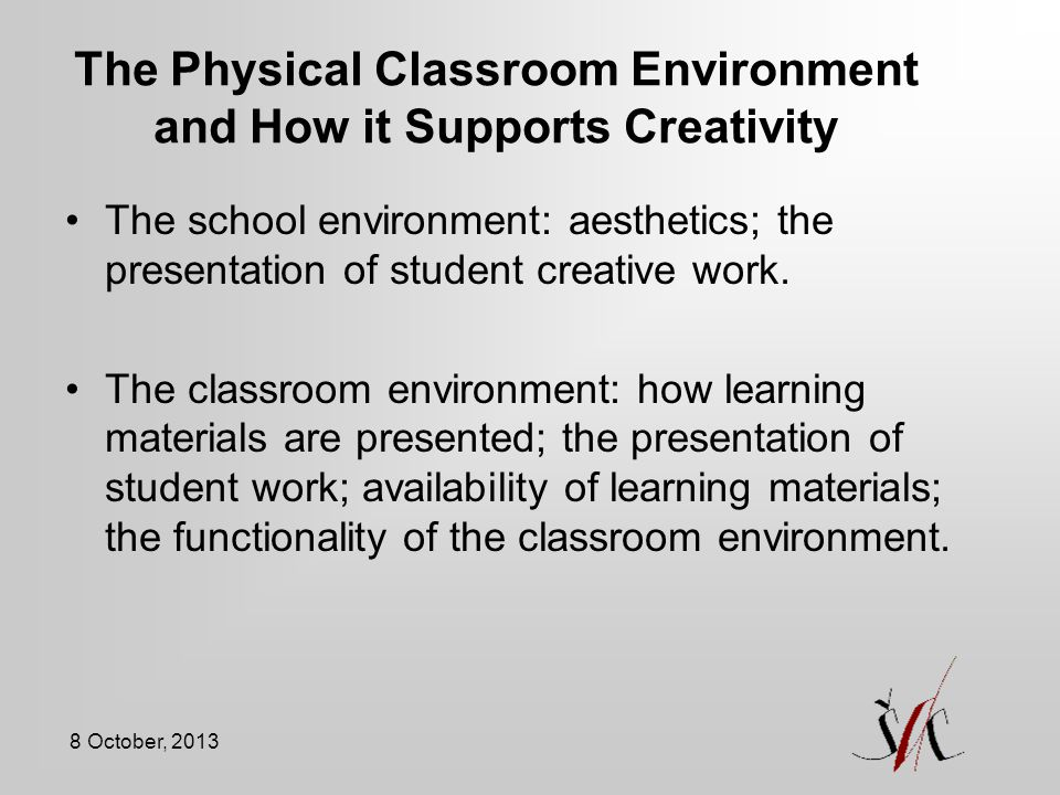 The Physical Classroom Environment and How it Supports Creativity