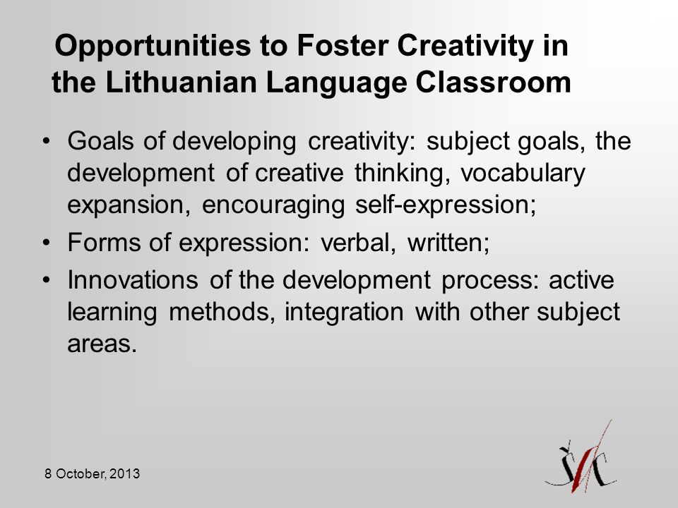 Opportunities to Foster Creativity in the Lithuanian Language Classroom