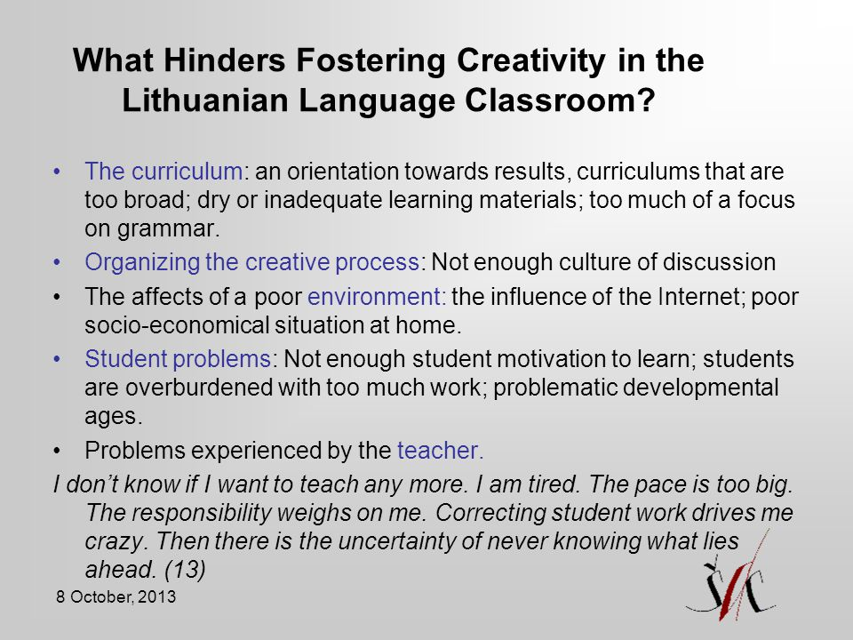 What Hinders Fostering Creativity in the Lithuanian Language Classroom
