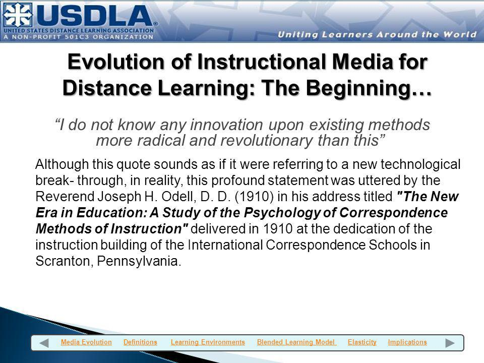 Evolution of Instructional Media for Distance Learning: The Beginning…