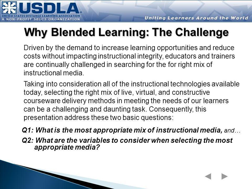 Why Blended Learning: The Challenge