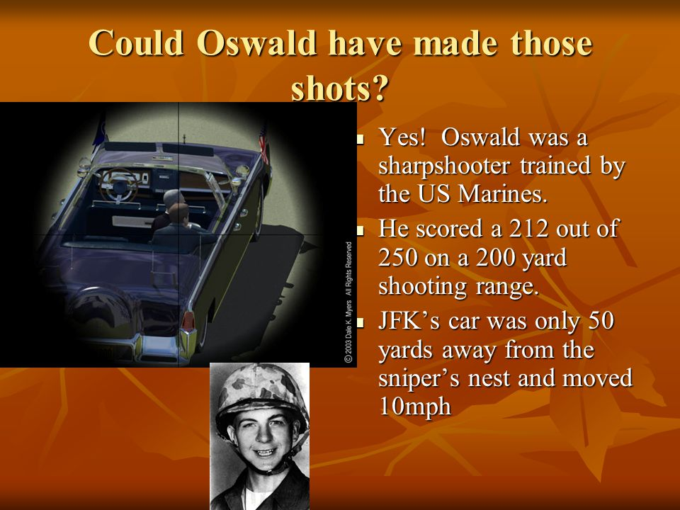 Could Oswald have made those shots