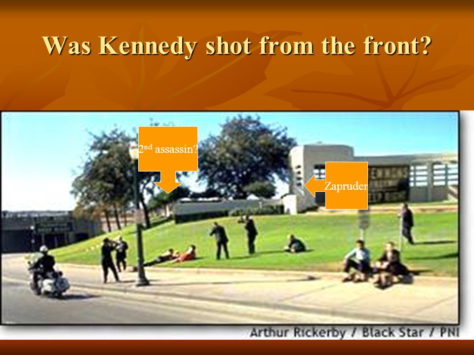 Was Kennedy shot from the front