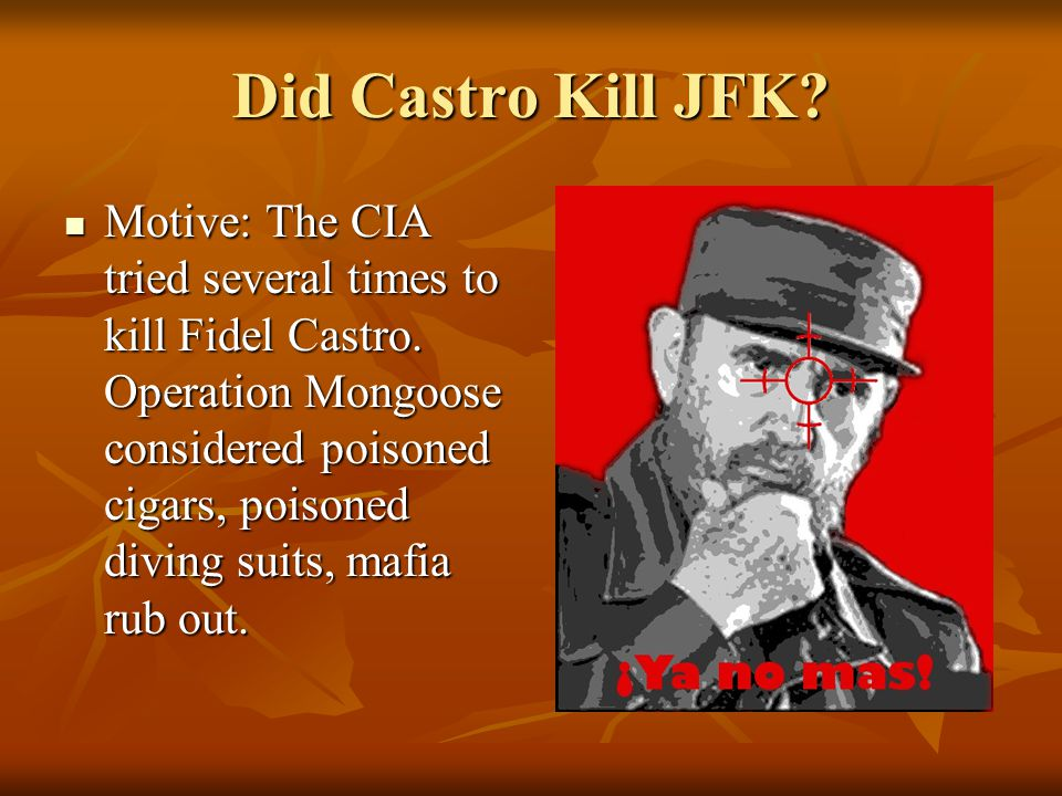 Did Castro Kill JFK