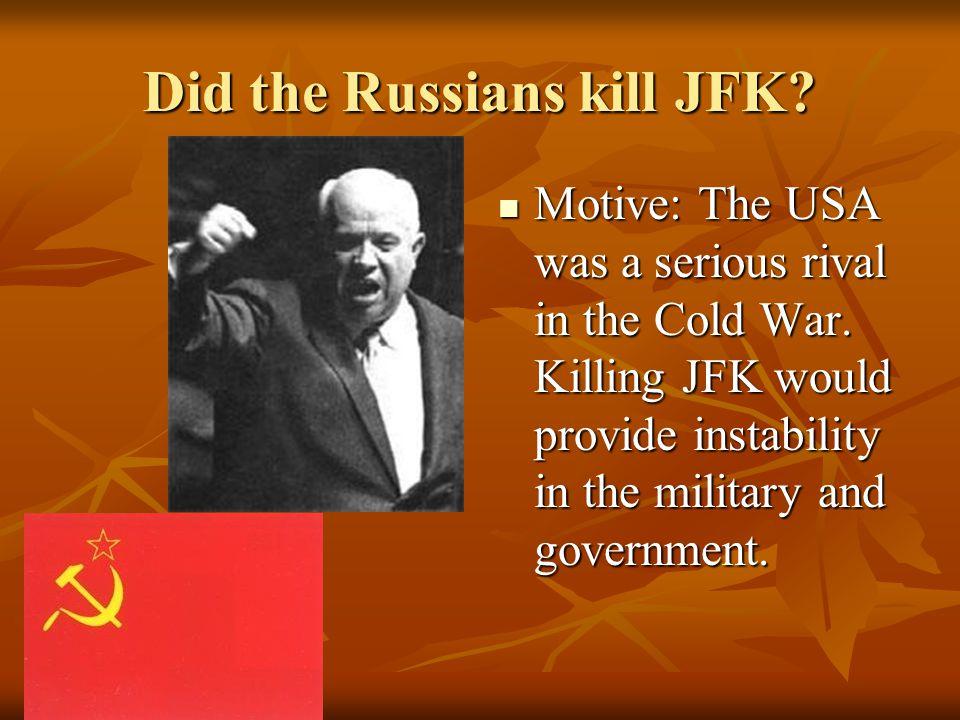 Did the Russians kill JFK