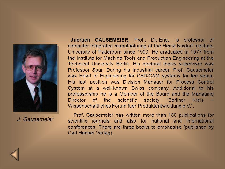 Juergen GAUSEMEIER, Prof. , Dr. -Eng