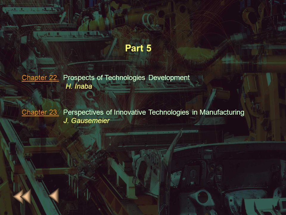 Part 5 Chapter 22. Prospects of Technologies Development H. Inaba