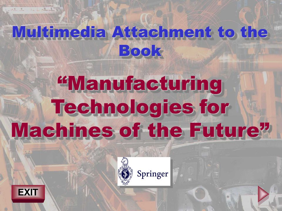 Manufacturing Technologies for Machines of the Future