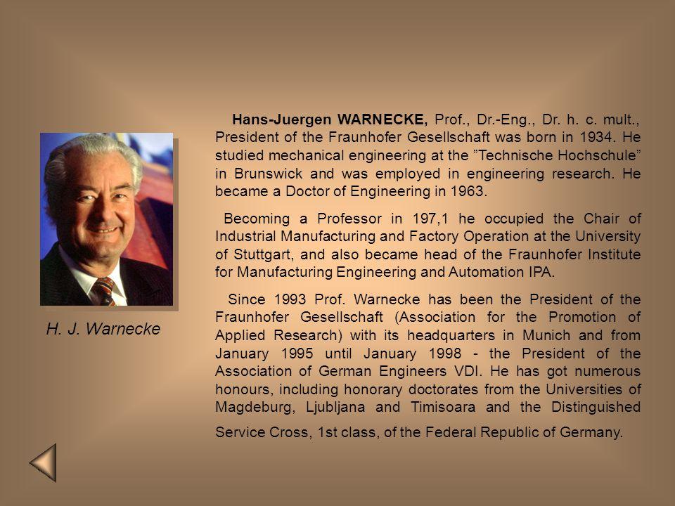 Hans-Juergen WARNECKE, Prof. , Dr. -Eng. , Dr. h. c. mult