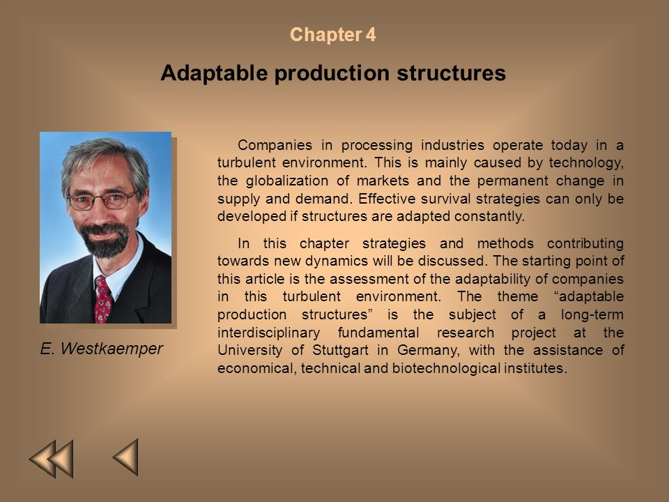 Adaptable production structures