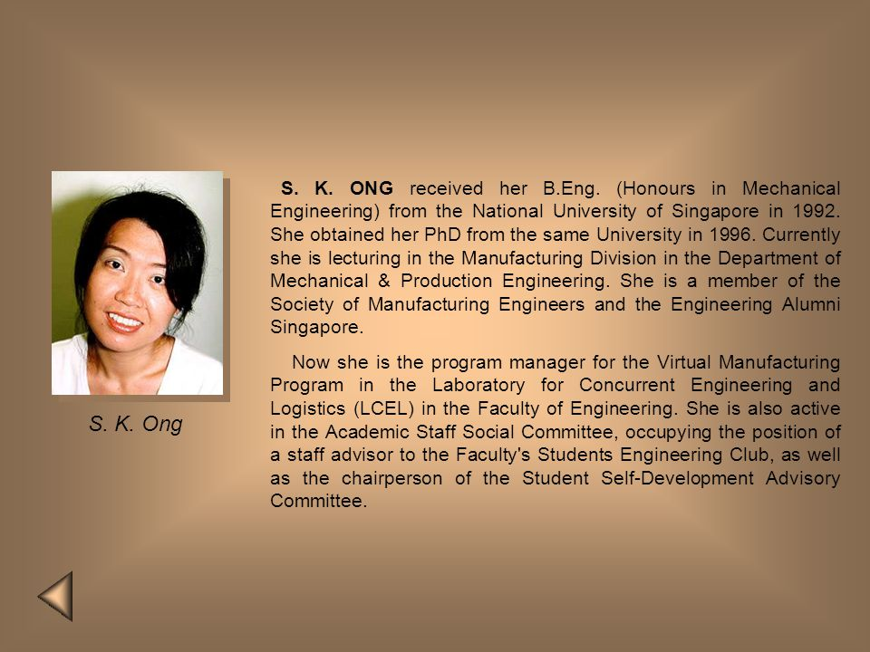 S. K. ONG received her B. Eng