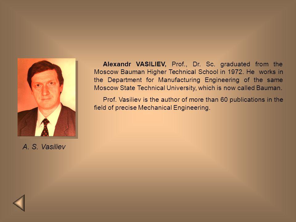 Alexandr VASILIEV, Prof. , Dr. Sc