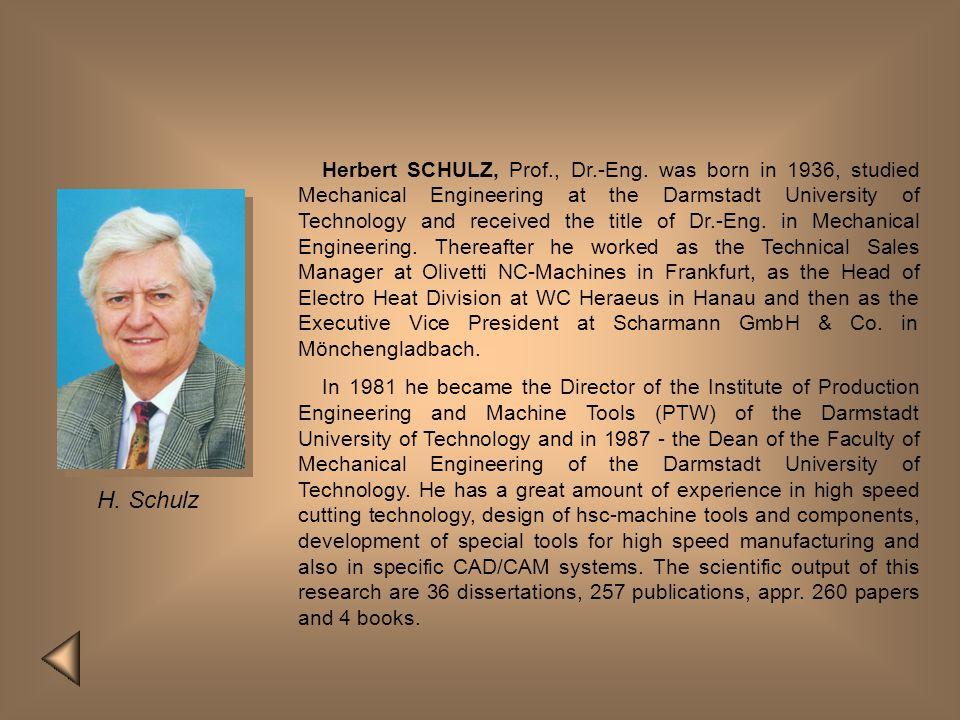 Herbert SCHULZ, Prof. , Dr. -Eng