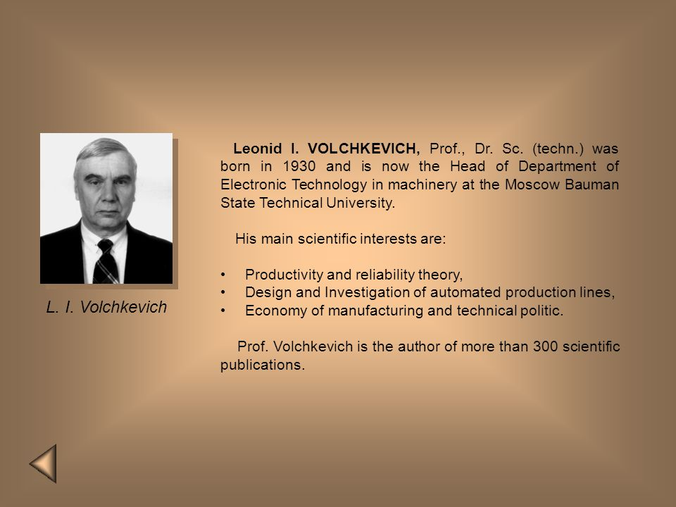 Leonid I. VOLCHKEVICH, Prof. , Dr. Sc. (techn