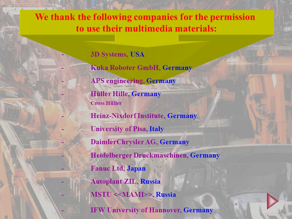 We thank the following companies for the permission