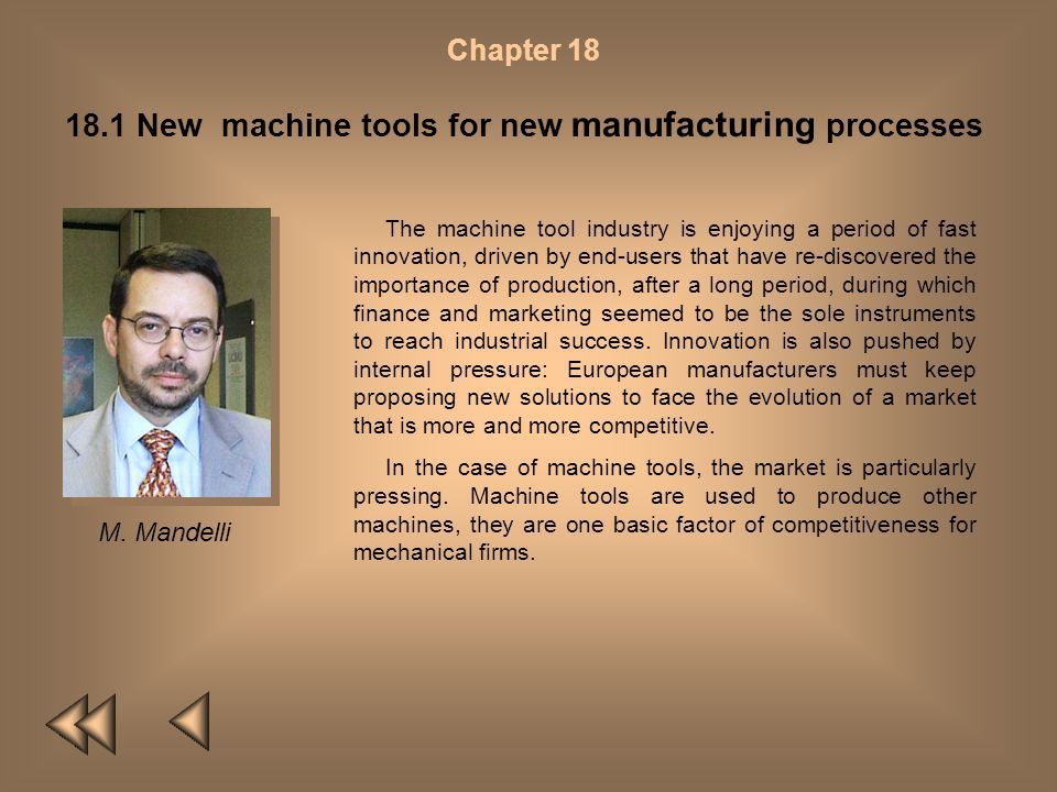 18.1 New machine tools for new manufacturing processes