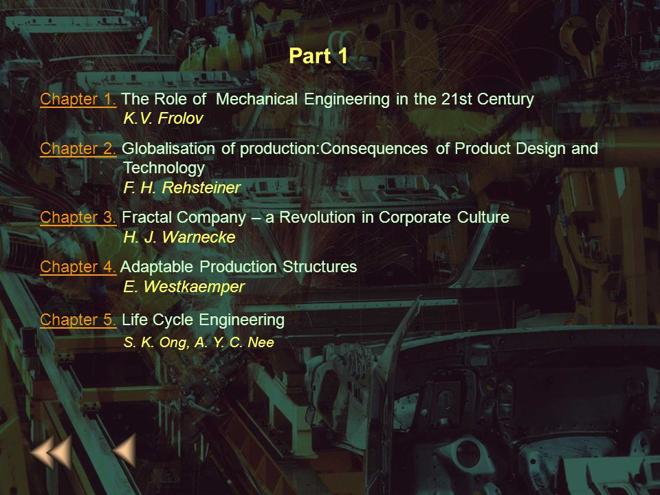 Part 1 Chapter 1. The Role of Mechanical Engineering in the 21st Century. K.V. Frolov.