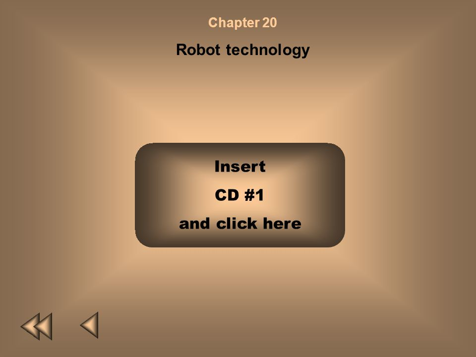 Chapter 20 Robot technology Insert CD #1 and click here