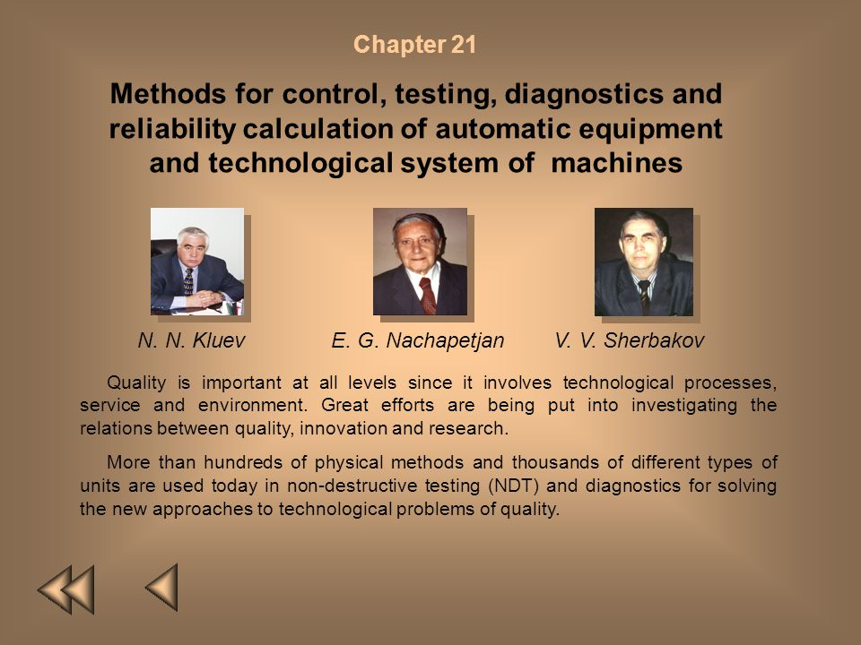 Chapter 21 Methods for control, testing, diagnostics and reliability calculation of automatic equipment and technological system of machines.
