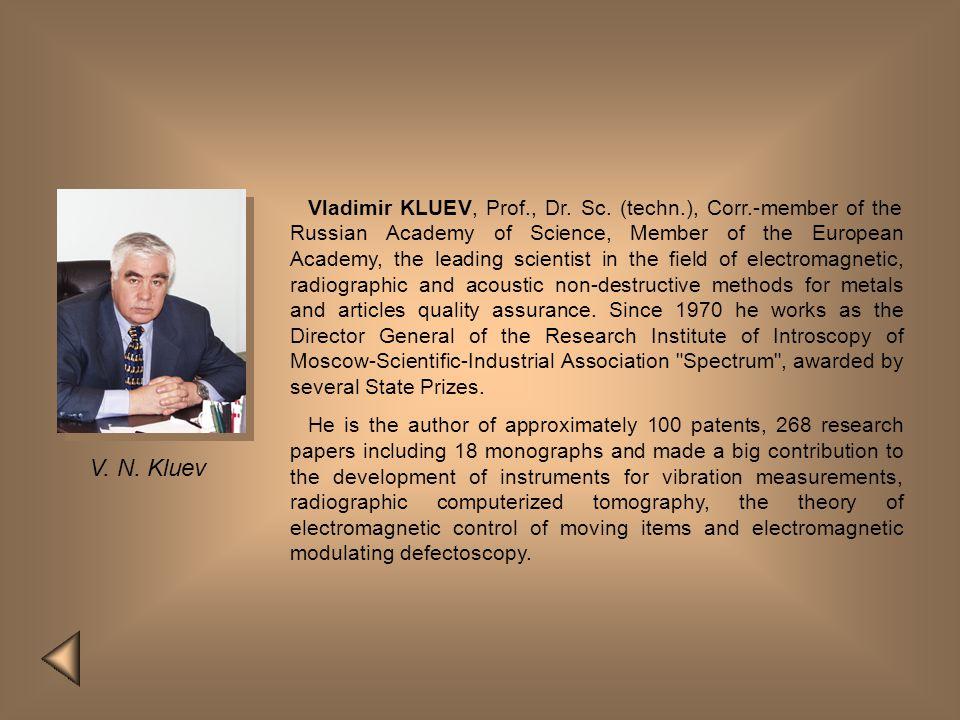 Vladimir KLUEV, Prof. , Dr. Sc. (techn. ), Corr