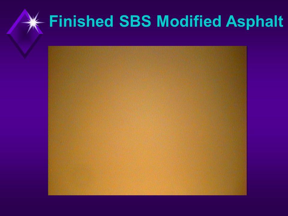 Finished SBS Modified Asphalt