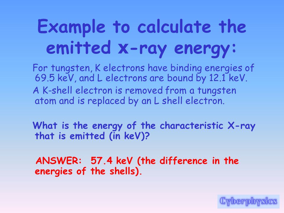 Example to calculate the emitted x-ray energy: