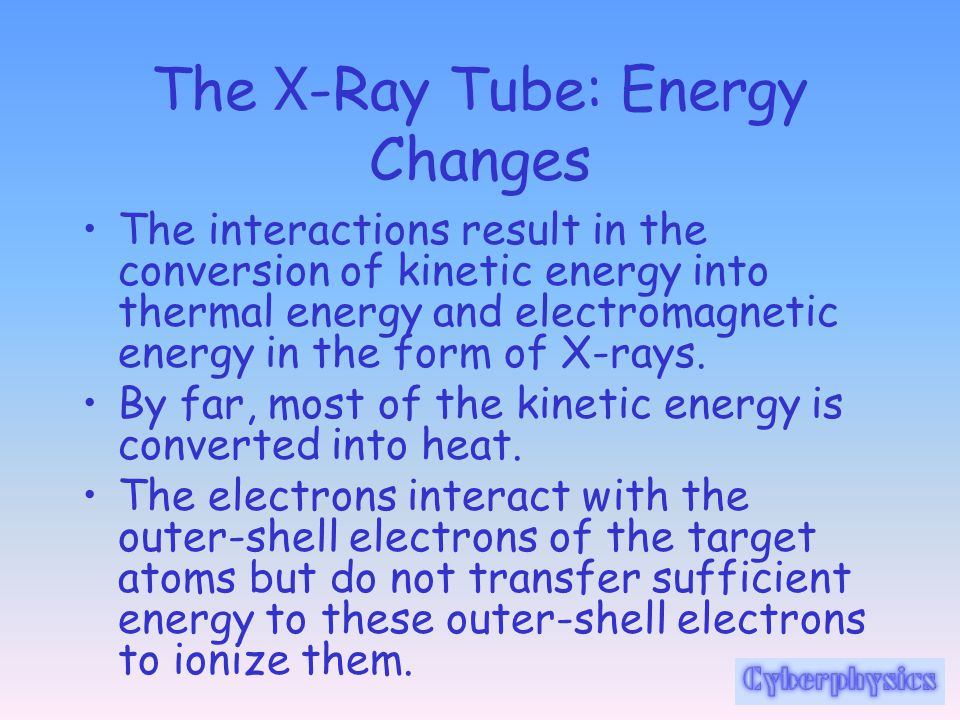 The X-Ray Tube: Energy Changes