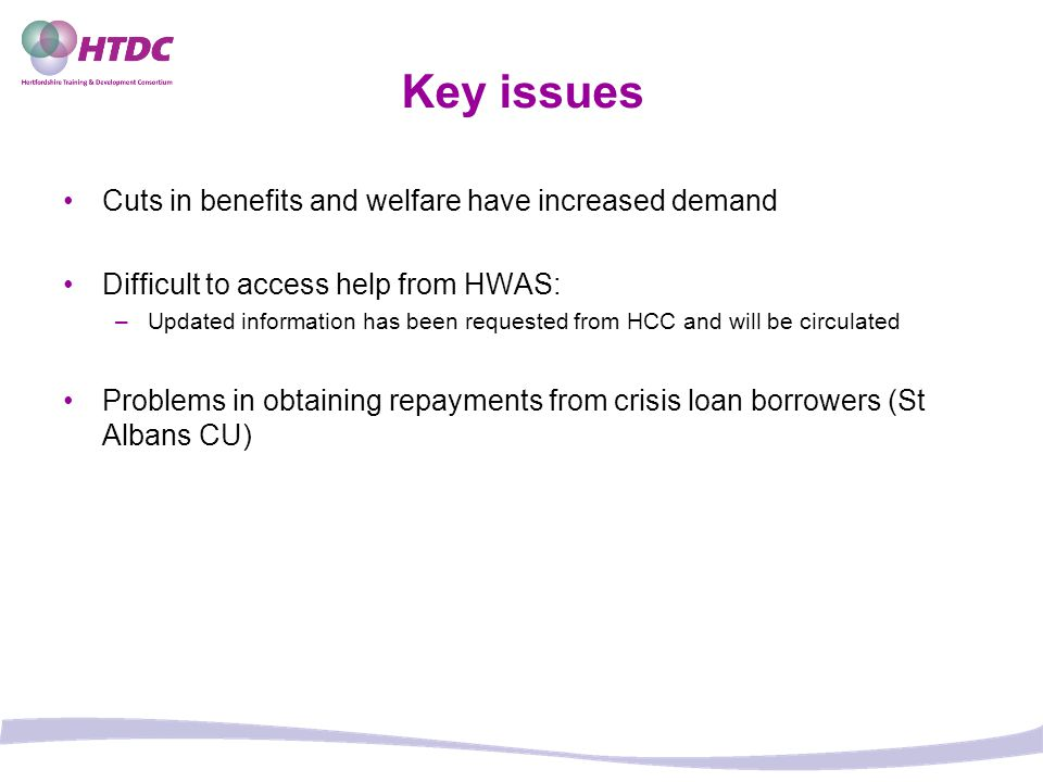 Key issues Cuts in benefits and welfare have increased demand