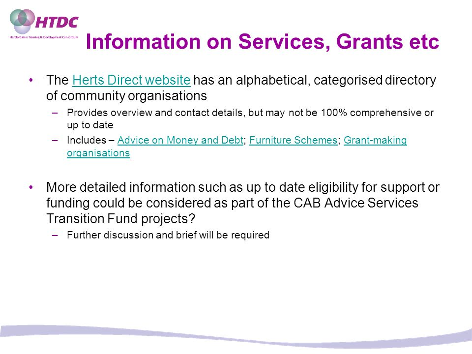 Information on Services, Grants etc