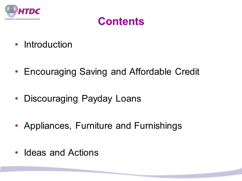 Contents Introduction Encouraging Saving and Affordable Credit