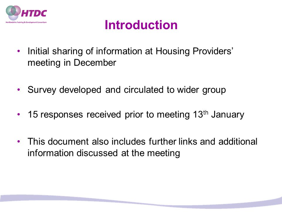Introduction Initial sharing of information at Housing Providers' meeting in December. Survey developed and circulated to wider group.