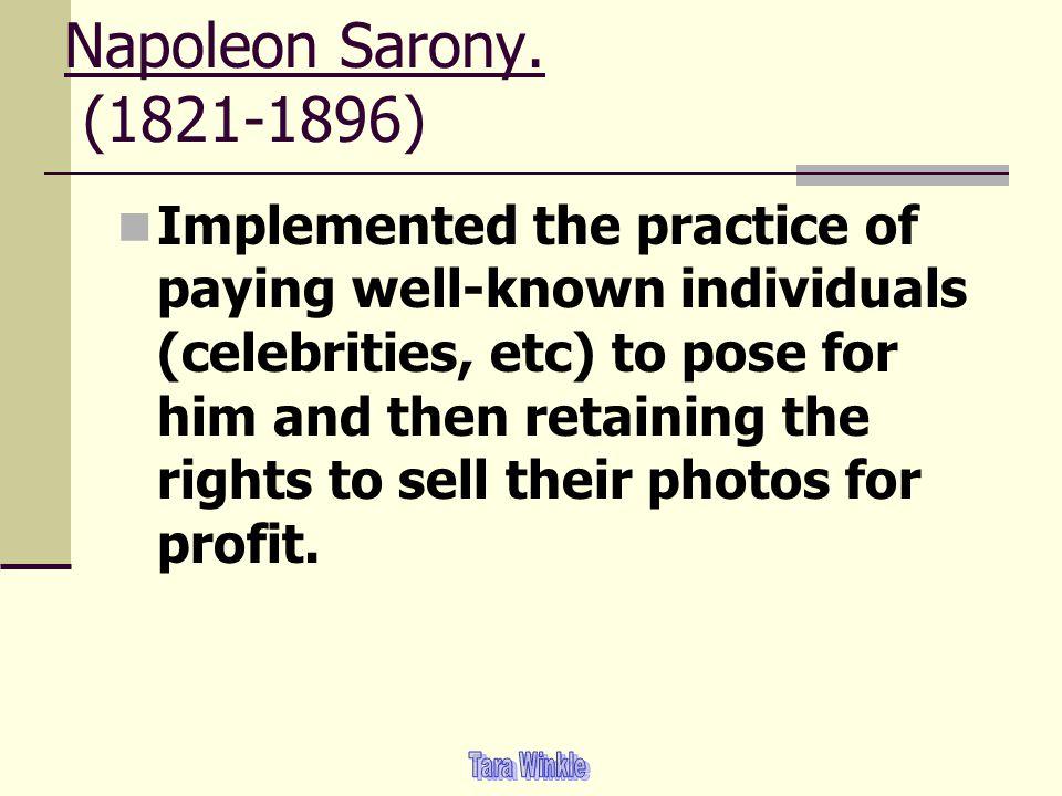 Napoleon Sarony. (1821-1896)