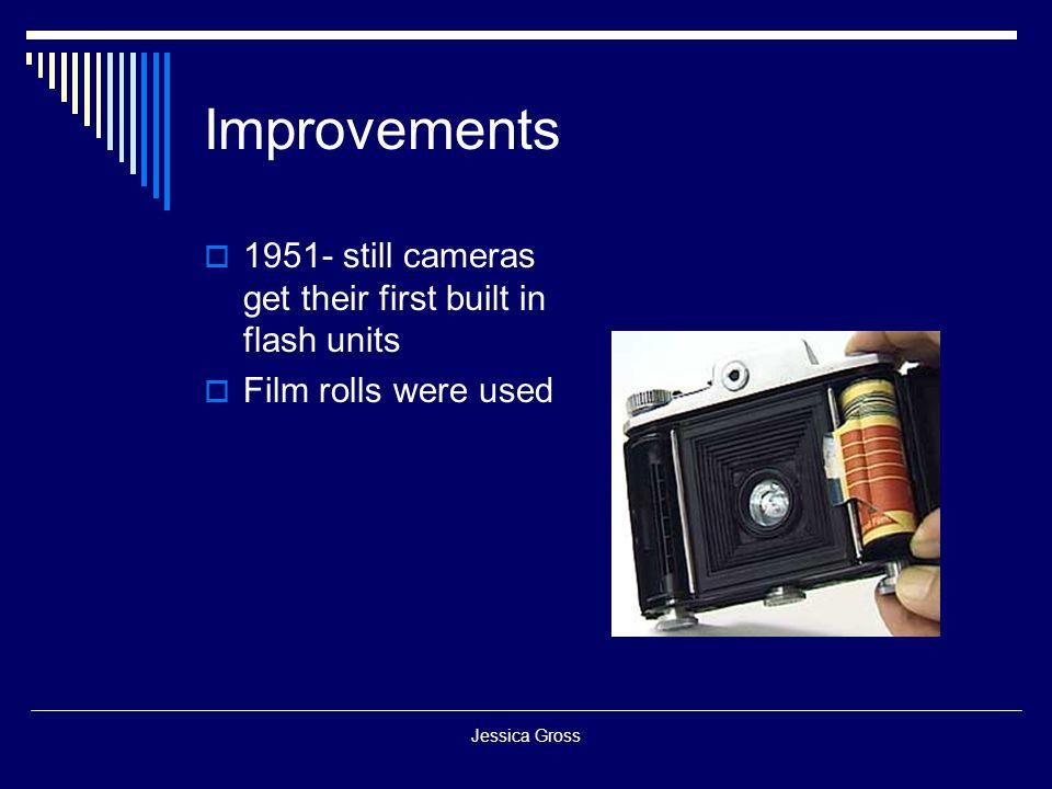 Improvements 1951- still cameras get their first built in flash units