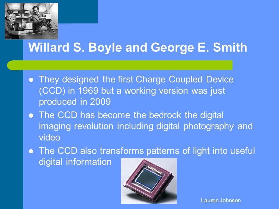Willard S. Boyle and George E. Smith