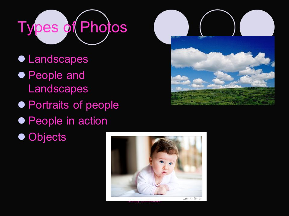 Types of Photos Landscapes People and Landscapes Portraits of people