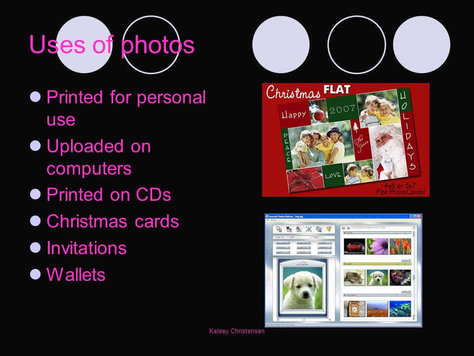 Uses of photos Printed for personal use Uploaded on computers