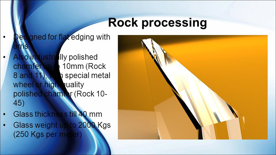 Rock processing Designed for flat edging with arris