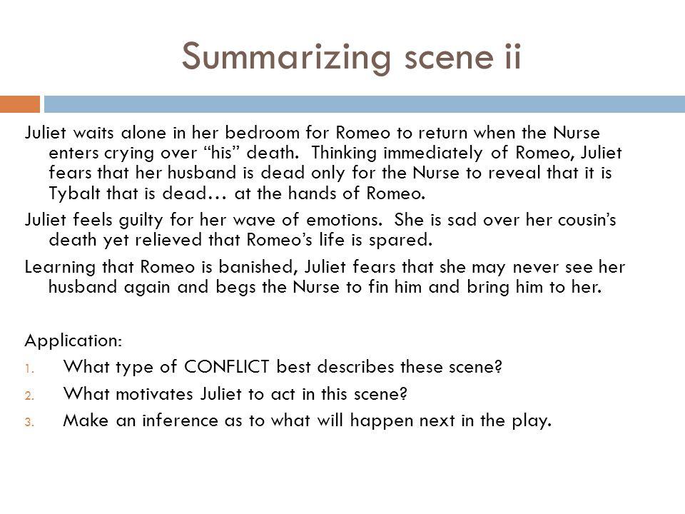 Summarizing scene ii