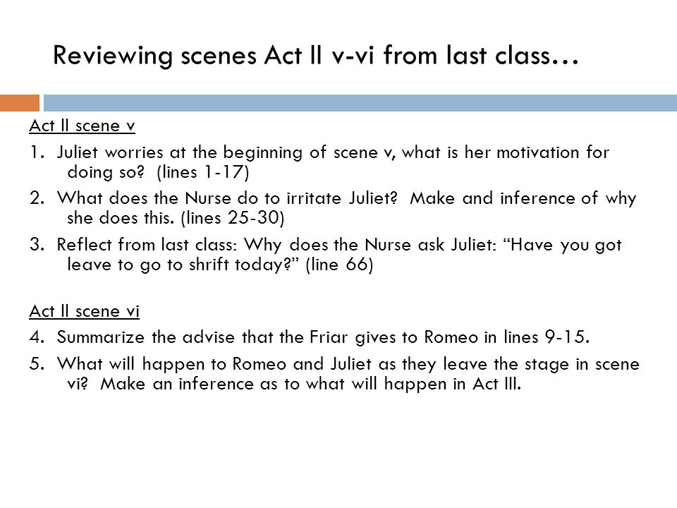 Reviewing scenes Act II v-vi from last class…