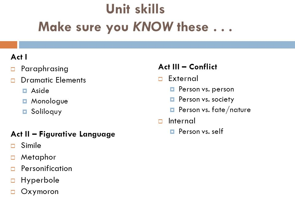 Unit skills Make sure you KNOW these . . .