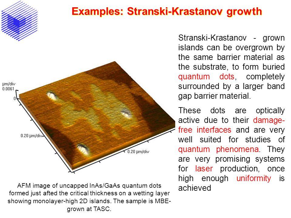 Examples: Stranski-Krastanov growth