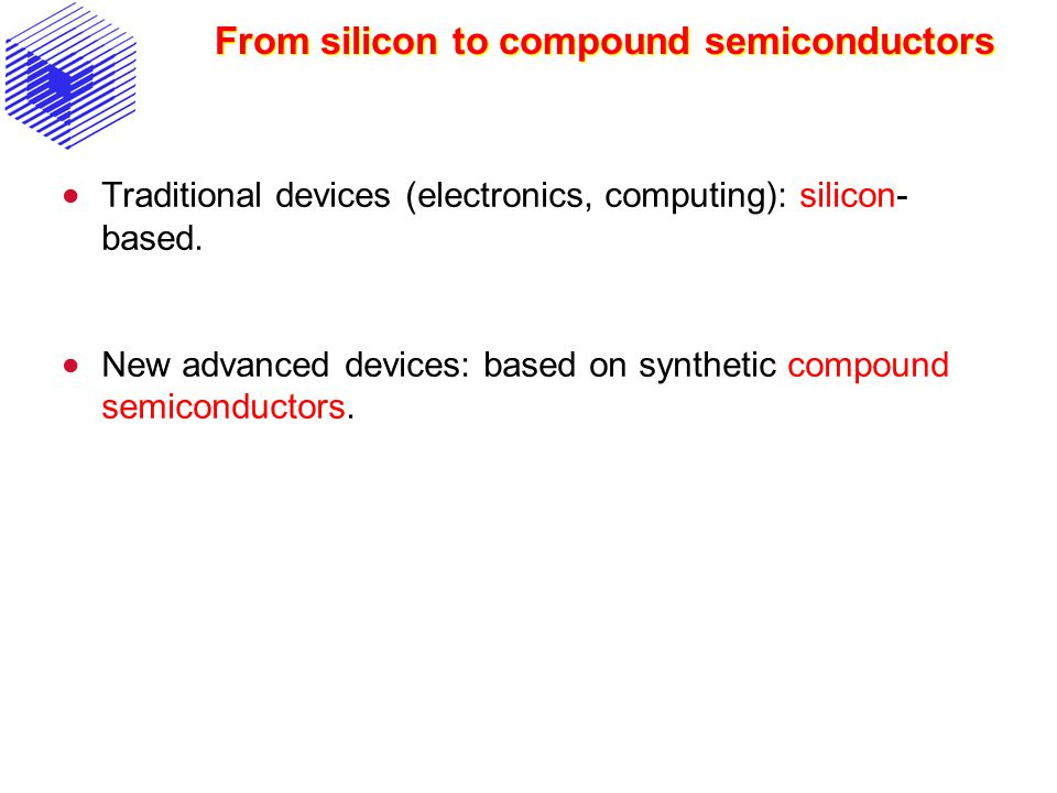 From silicon to compound semiconductors