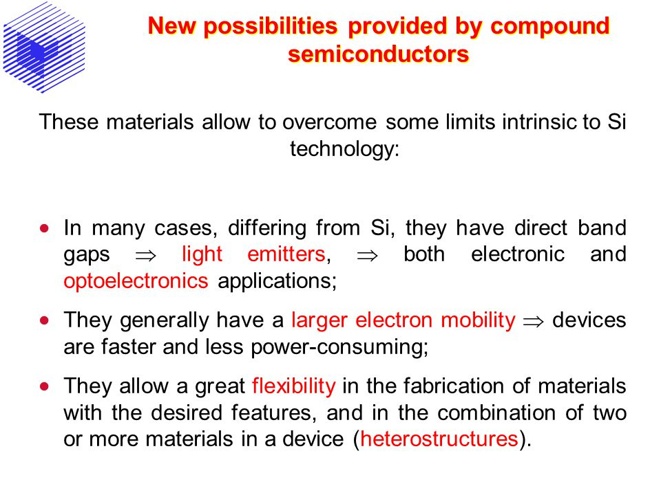 New possibilities provided by compound semiconductors